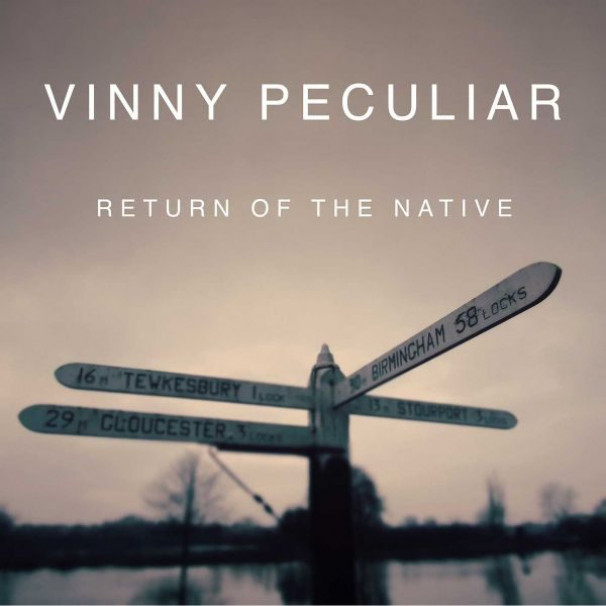 Vinny Peculiar – Return Of The Native
