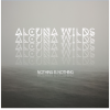 EP Review – Nothing Is Nothing – Alcuna Wilds